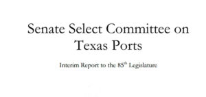 Senate Select Committee on Texas Ports_Interim Report