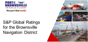 S&P Global Ratings Brownsville Navigation District