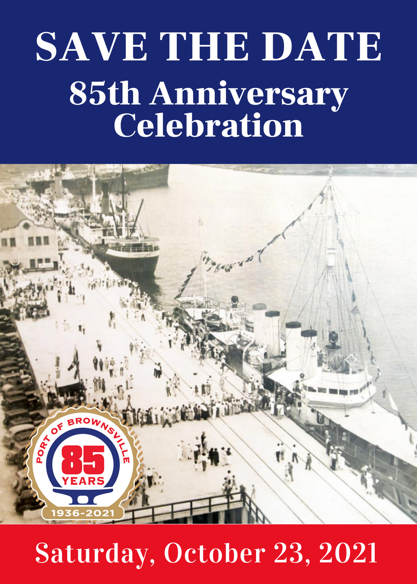 Save the Date 85th Anniversary Community Celebration October 23, 2021